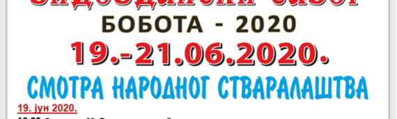 Vidovdanski sabor u Boboti od 19. do 21.juna 2020.
