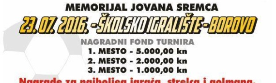 "Turnir ""Memorijal Jovana Sremca"" u Borovu"