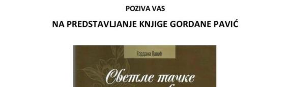 """Dalj: U četvrtak, 8. jula promocija knjige Gordane Pavić """"Svetle tačke naših života"""""""